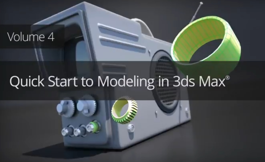 3dsMax 快速建模第4卷 Dixxl Tuxxs - Quick Start to Modeling in 3ds Max: Volume 4