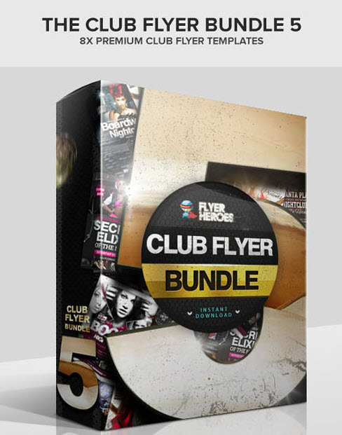 FlyerHeroes - The Club Flyer Bundle 05