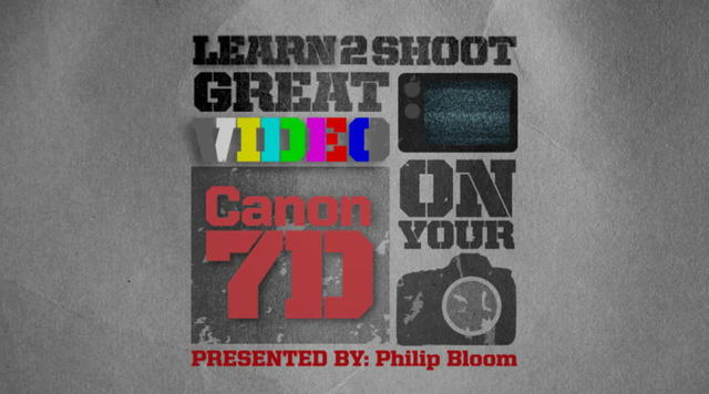 Learn 2 Shoot: Great Video With Your Canon 7D with Philip Bloom [repost]