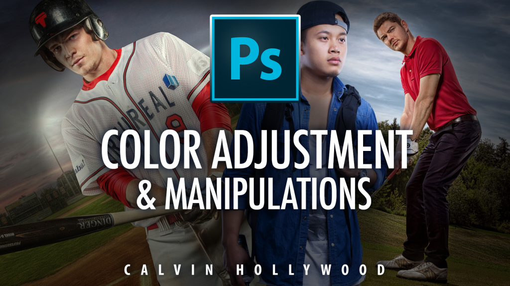 Kelby Training - Color Adjustment and Manipulations with Calvin Hollywood