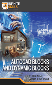 Infinite Skills - AutoCAD Blocks And Dynamic Blocks Training Video