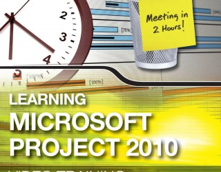 Learning Microsoft Project 2010
