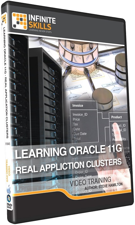 Infinite Skills - Learning Oracle 11g - Real Application Clusters Training Video