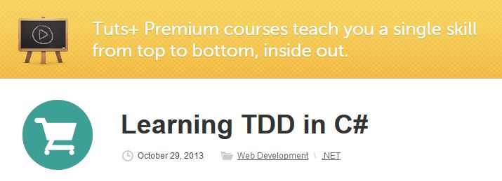 Tutsplus - Learning TDD in C#