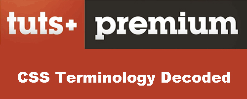 CSS Terminology Decoded (2013) (repost)