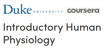 Coursera - Introductory Human Physiology