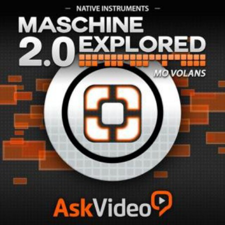 Ask Video - Maschine 2.0 Explored