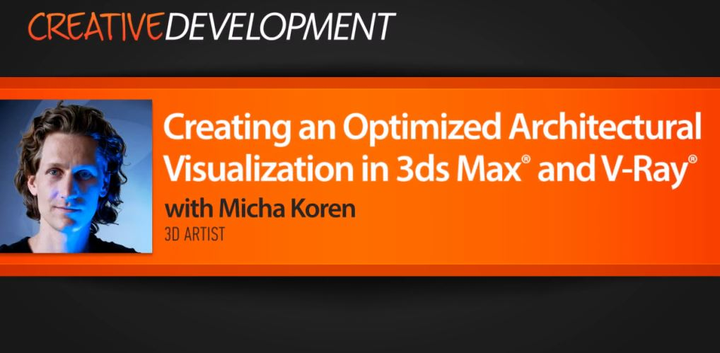 Creating an Optimized Architectural Visualization in 3ds Max and V-Ray