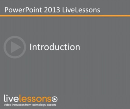 LiveLessons - PowerPoint 2013