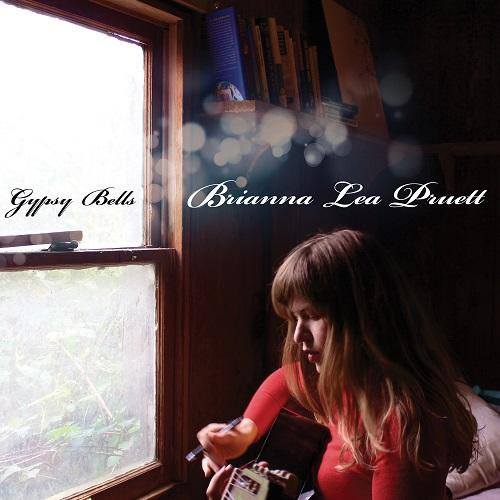 Brianna Lea Pruett - Gypsy Bells [MP3/2013]