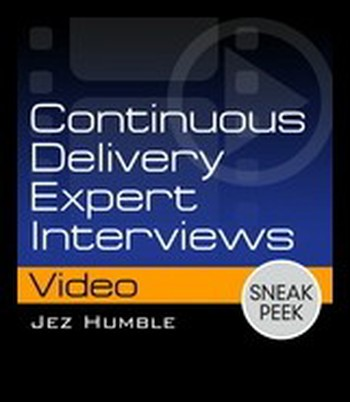 Addison Wesley - Continuous Delivery Expert Interviews by Jez Humble