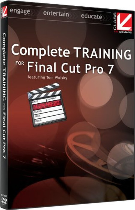 Class On Demand - Complete Training for Final Cut Pro 7