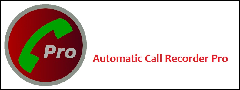 Automatic Call Recorder Pro v3.63