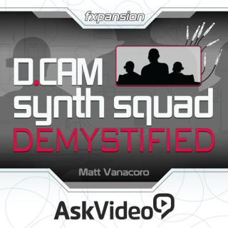 Ask Video - fxpansion DCAM: Synth Squad Demystified (2014)