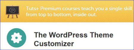 Tutsplus - The WordPress Theme Customizer