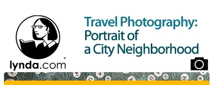 Travel Photography: Portrait of a City Neighborhood (2013) [repost]