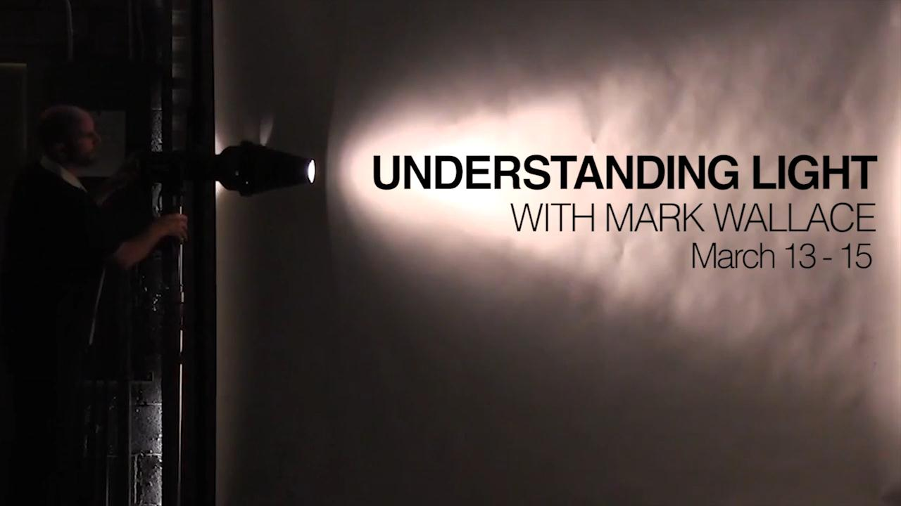 Understanding Light with Mark Wallace