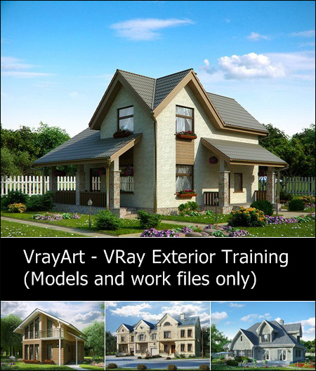 VrayArt - VRay Exterior Training (Models and work files only)