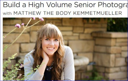 Creativelive - Build a High Volume Senior Photography Business