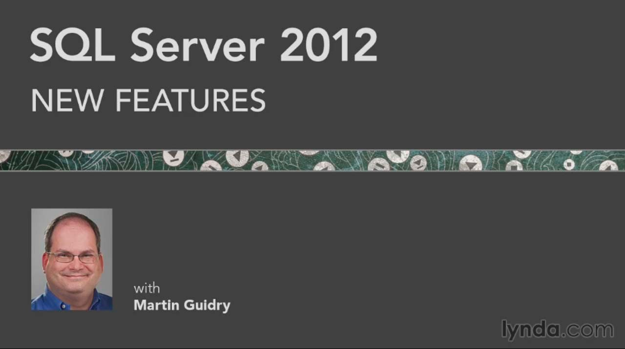 SQL Server 2012 New Features (Repost)