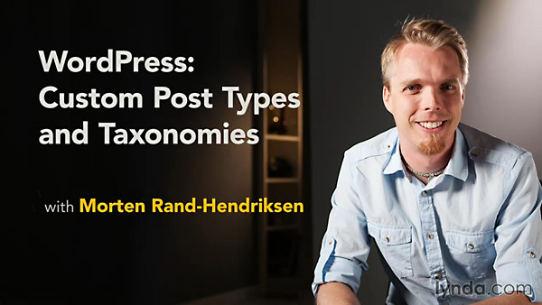 Lynda - WordPress: Custom Post Types and Taxonomies