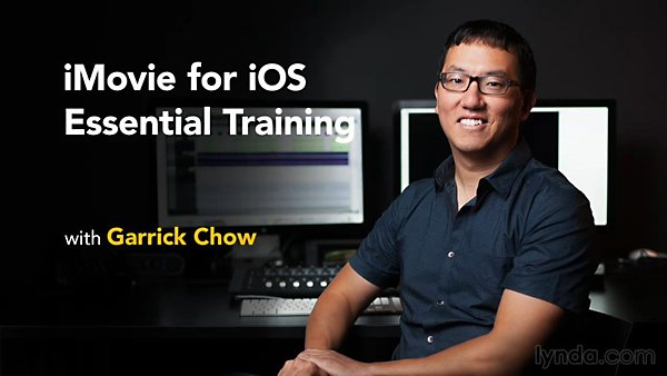Lynda - iMovie for iOS Essential Training