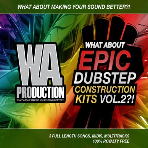 W.A Production Epic Dubstep Construction Kits Vol.2 WAV MiDi FLP-MAGNETRiX