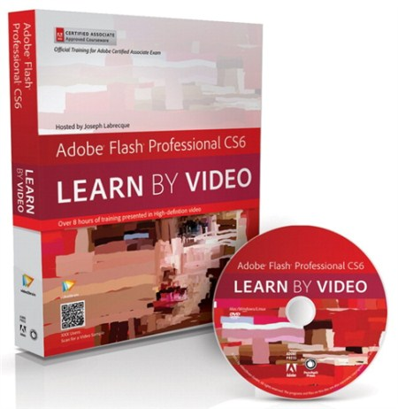 PeachpitPress - Adobe Flash Professional CS6 - Learn by Video (Reposted)