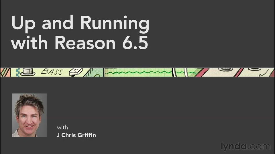 Up and Running with Reason 6.5 (Repost)