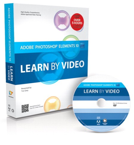 Peachpit Press - Adobe Photoshop Elements 10: Learn by Video (Repost)