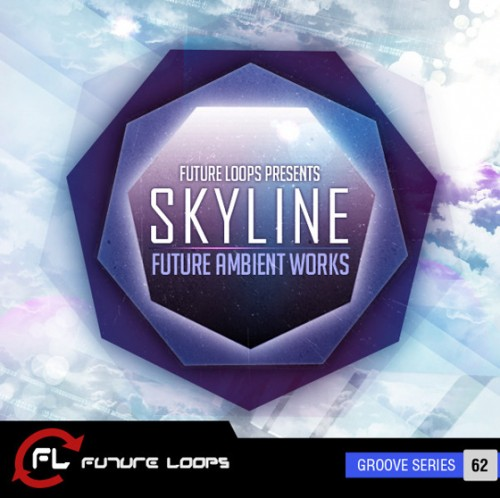Future Loops - Skyline: Future Ambient Works