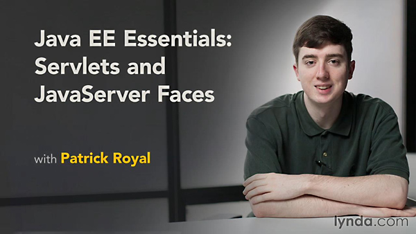 Lynda - Java EE Essentials: Servlets and JavaServer Faces