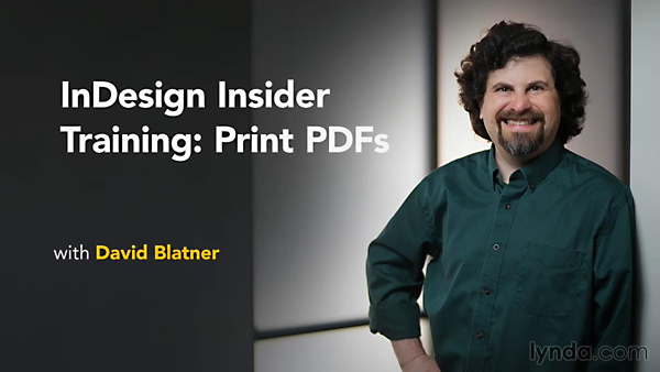 Lynda - InDesign Insider Training: Print PDFs