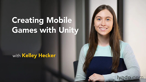 Lynda - Creating Mobile Games with Unity