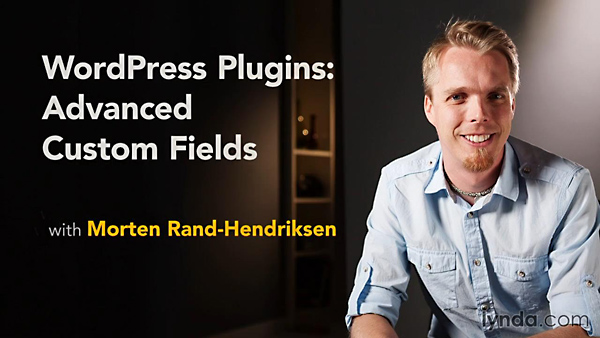 Lynda - WordPress Plugins: Advanced Custom Fields