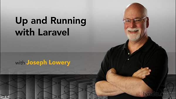 Lynda - Up and Running with Laravel