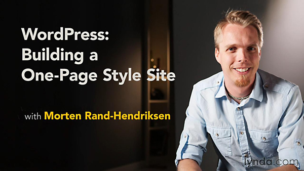 Lynda - WordPress: Building a One-Page Style Site