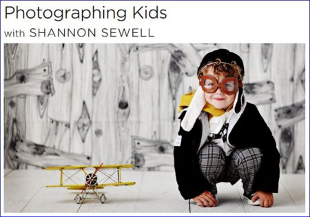 creativeLIVE - Photographing Kids with Shannon Sewell