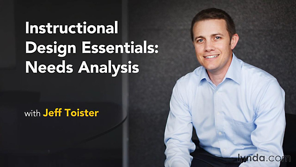 Lynda - Instructional Design Essentials: Needs Analysis