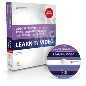 Video Production with Adobe Premiere Pro CS5.5 and After Effects CS5.5: Learn by Video [repost]