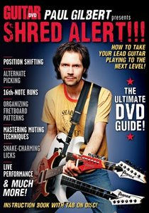 Guitar World - Paul Gilbert presents Shred Alert [repost]