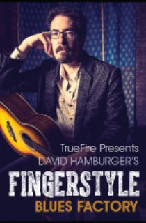 Truefire - David Hamburger's Fingerstyle Blues Factory (2014)