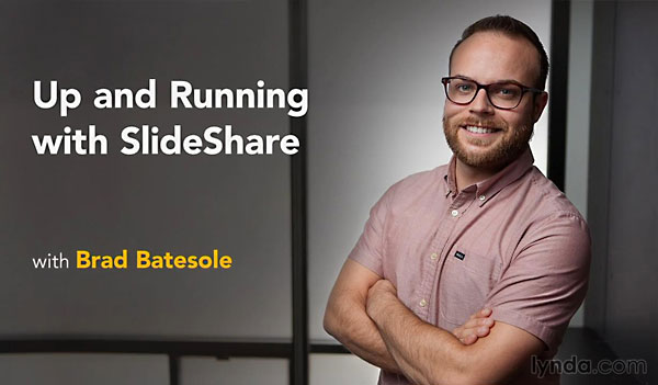Lynda - Up and Running with Slideshare
