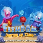 Fishdom Depths of Time Collectors Edition v1.0-ZEKE 鱼之王国:时间深处
