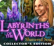 Labyrinths of the World Shattered Soul Collectors Edition v0.1.4678.0-TE 世界迷宫:破碎灵魂