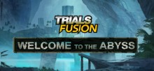 Trials Fusion Welcome to the Abyss-SKIDROW