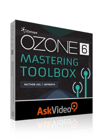 Ask Video - iZotope Ozone 6 Mastering Toolbox (2014)