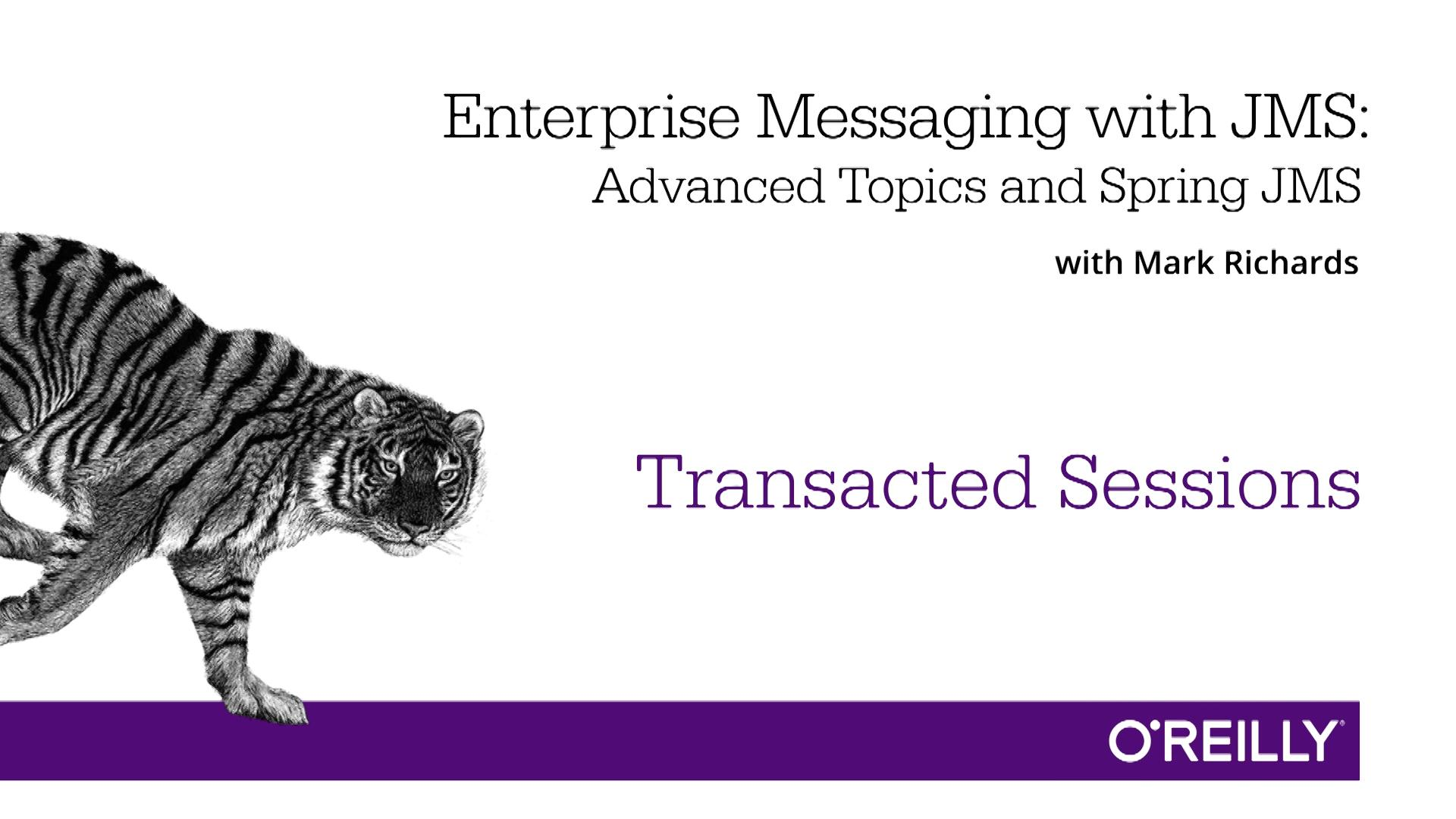 Enterprise Messaging with JMS: Advanced Topics and Spring JMS