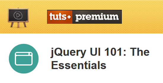 Tuts+ Premium - jQuery UI 101: The Essentials Training