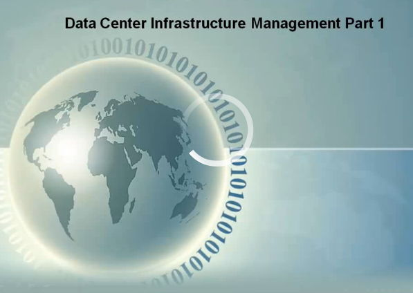 Gogo Training - Data Center Infrastructure Management Part 1 [Repost]